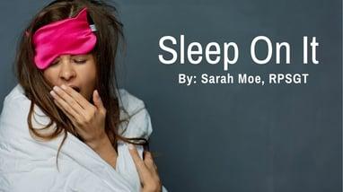 SleepOnIt_JuneBlog